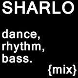 Sharlo - Dance, Rhythm, Bass