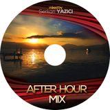 Serkan Yazici After Hour Mix 01.01.15