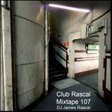Club Rascal Mix Tape 107