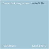 FADER Mix: KABLAM