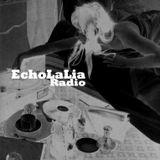 Echolalia Radio EP 72: New Bread For Old Gold