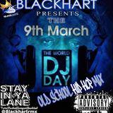 Blackhart Presents The World Dj Day + Biggie Tribute Mix