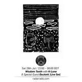 Wisdom Teeth w/ K-Lone & Duckett [Live Set] - 29th July 2017