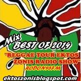 MIX}BEST OF 2014 REGGAE TOUR EKTOS ZONIS RADIO SHOW RODON95FM T.J.R Selections