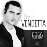 David Vendetta - Cosa Nostra 401 06/05/2013