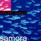 SAMORA ------------> ambient CLASSIC ONE