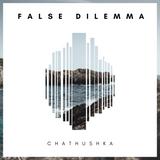 Chathushka - False Dilemma