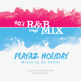 Playaz Holiday Mixed by DJ TUCCI