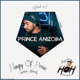 Hungry Of House Episode #021 - Prince Anizoba