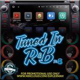 TUNED IN R&B PT. 8 (NEW R&B)