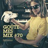 Goûte Mes Mix #70 : Siriusmo