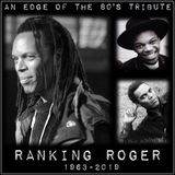 RANKING ROGER - AN EDGE OF THE 80'S TRIBUTE   ( THE BEAT / THE ENGLISH BEAT / GENERAL PUBLIC )