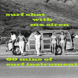Surf Shot  - 60 mins of Surf Instrumental