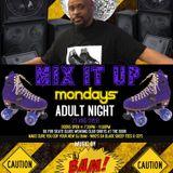 DJ BAM - MIX IT UP MONDAYS - VOLUME 3 PT1