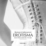 Erotisma Vol.5 - Blunstman & Mathou present...