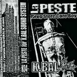 La Peste - Drug Store Core Boy  Side B (Kbal Sound System)