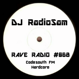 RadioSam Presents RAVE RADIO #068 LIVE on Code South 105.6 FM 16/01/2018