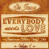 Sir James - EVERYBODY NEEDS LOVE - Jamaican Oldies Vinyl Mix