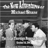 The Adventures Of Michael Shayne - The Judge Thorman Revenge Shooting