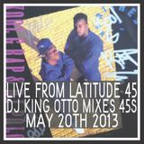 (Live) From Latitude 45 May 20th 2013