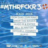 MM Episode 017- #MTHRFCKR3.0 Live Set @ Stella Borealis