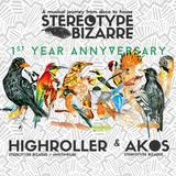 Stereotype Bizarre # Akos b2b Highroller