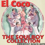 soulboy's collection el coco greatest disco hits