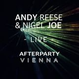 Andy Reese & Nigel Joe live @Afterparty Vienna - Jun. 2017