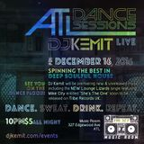 DJ Kemit presents ATL Dance Sessions December 2016 PROMO Mix