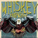 Whiskey Preachin Radio Show - January 2017