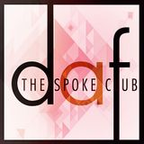 LIVE AT THE SPOKE CLUB FEBRUARY 18TH 2016 BY DAF PART 01