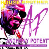 Pres. ANTHONY POTEAT .... [REAL HOUSE BROTHER]