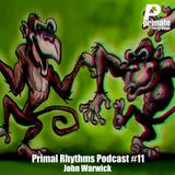 Primate Recordings presents 'PRIMAL RHYTHMS Edition 11, Pure Primate , presented by John Warwick