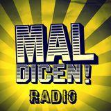 Mal Dicen Radio- Dancehall Podcast