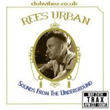 Sounds From The Underground guest mix by Rees Urban