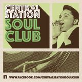Central Station Soul Club – Straight 60s Northern Soul