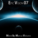 Epic Vision 07 Mixed by Marcus Volcano