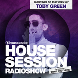 Housesession Radioshow #1082 feat. Toby Green (07.09.2018)