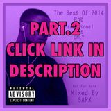 The Best Of 2014 RnB - Mixed By Sarx