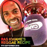 Reggae Recipe - 09/09/18 (Reggae / Dancehall / Bass / Bashment / Afrobeats)