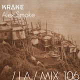IA MIX 106 Alex Smoke