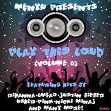 menyu presents: play this loud (volume six)