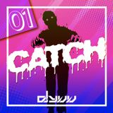 『CATCH』 MIX by DJ YUU
