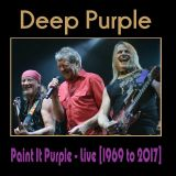 Paint It Purple [1969 to 2017] Deep Purple Live, Around The World & Through The Years