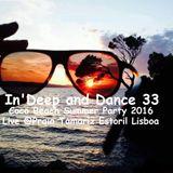 ♪ @YoanDelipe - In'Deep and Dance 33 (Coco Beach Summer Party 2016  @ Praia Tamariz Estoril Lisboa)