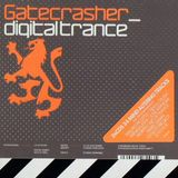 Gatecrasher - Digital Trance (2002)