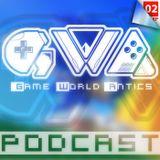 Game World Antics Podcast Episode 2: Closet Gaming