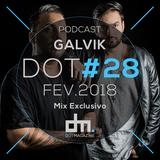 Galvik - DotMagazine (Mix Exclusivo #28)