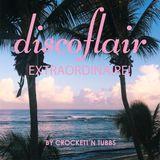 Discoflair Extraordinaire July 2015