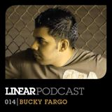 Linear Podcast | 014 | Bucky Fargo